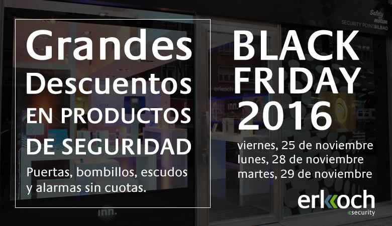 Black friday 2016 erkoch security